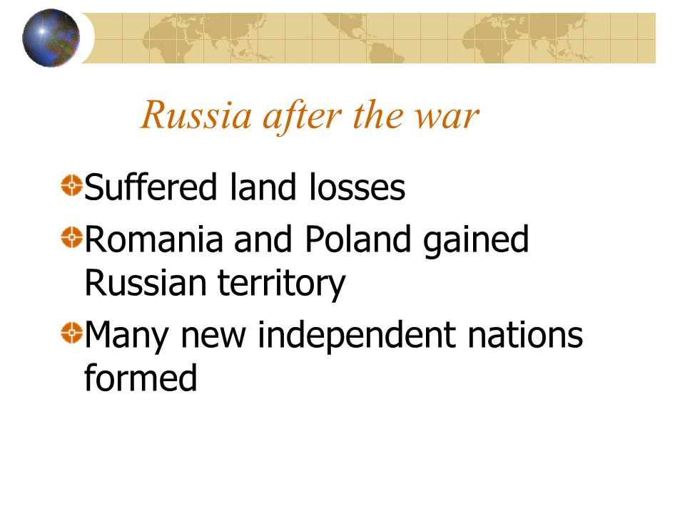 Russia after the war Suffered land losses