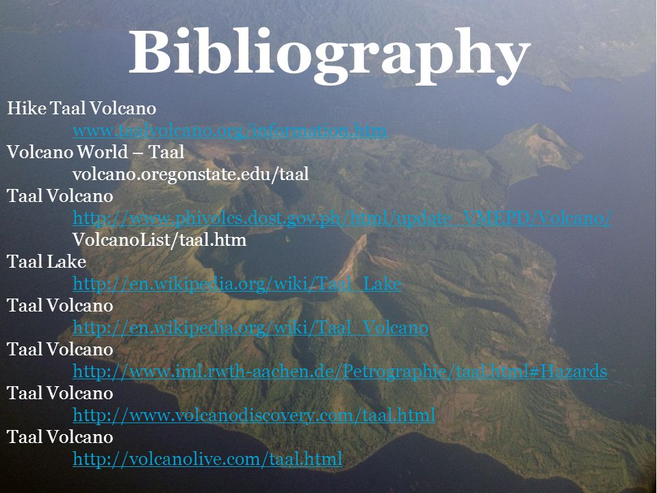 Bibliography Hike Taal Volcano www.taalvolcano.org/information.htm
