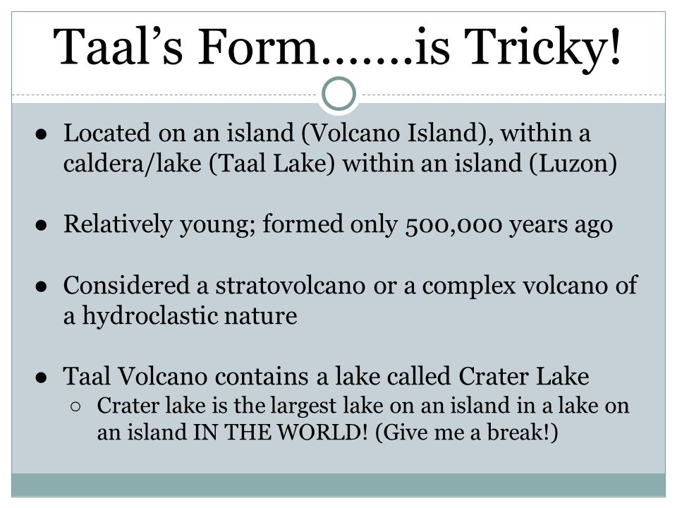 Taal's Form…….is Tricky!