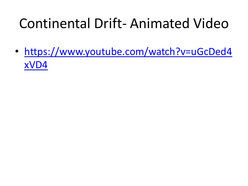 Continental Drift- Animated Video