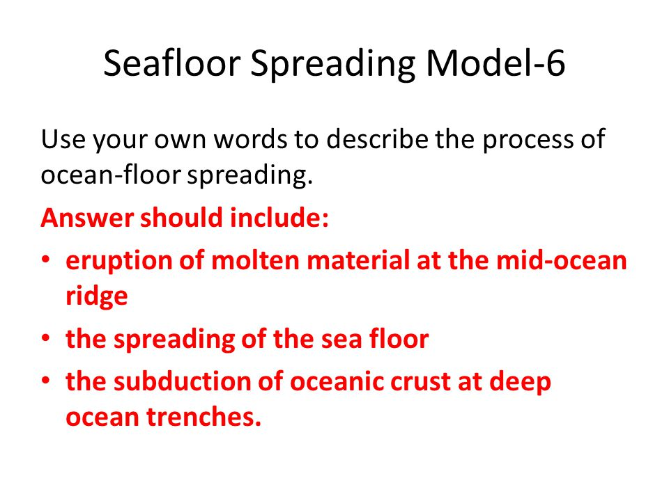 Seafloor Spreading Model-6