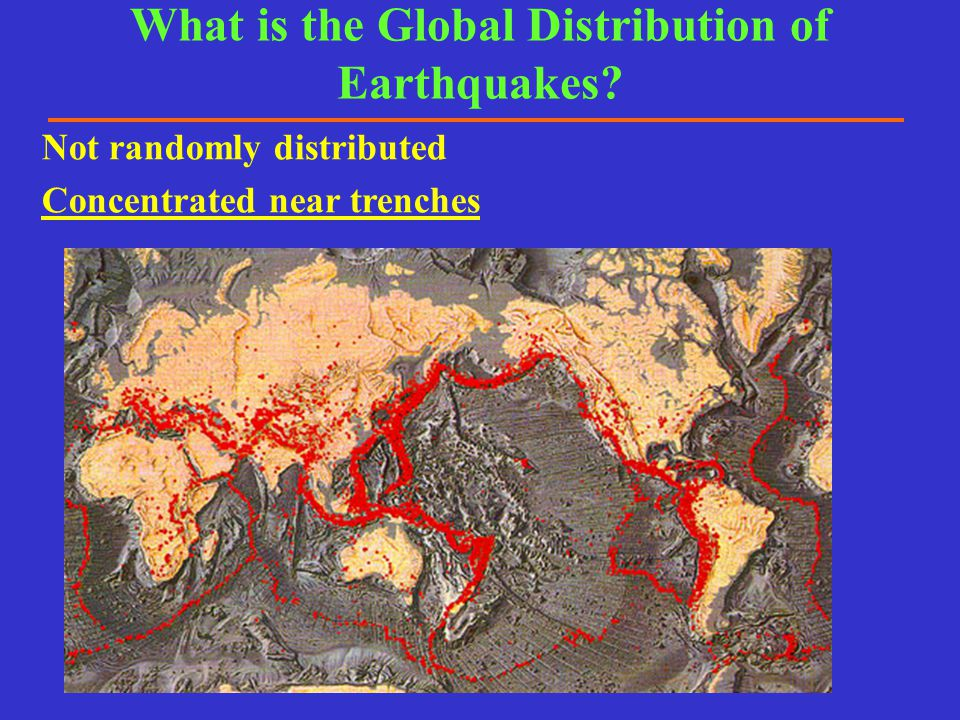 What is the Global Distribution of Earthquakes