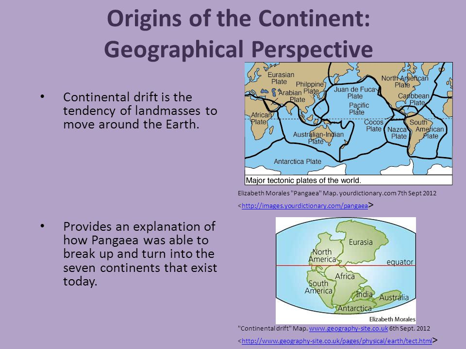 Origins of the Continent: Geographical Perspective