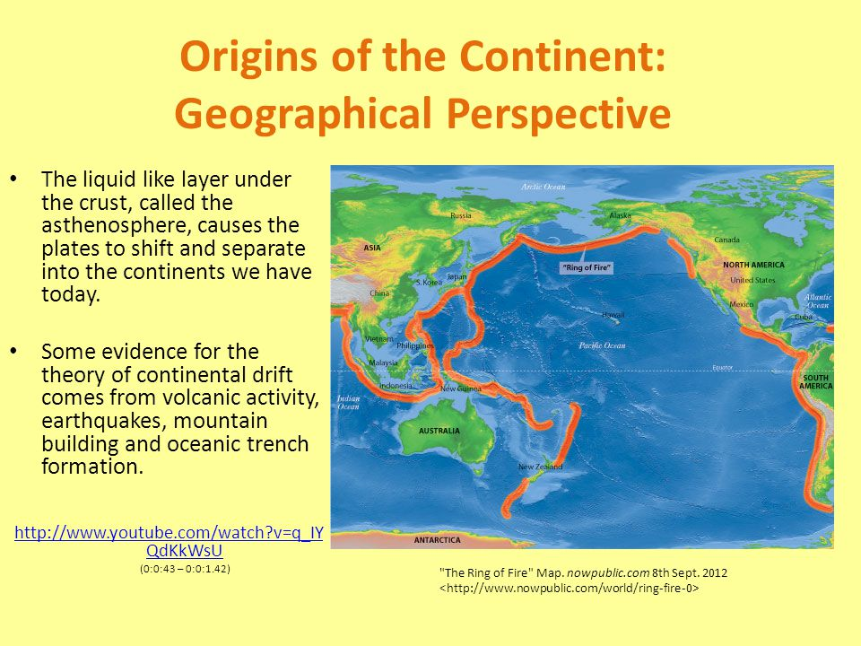 the origin of continents and oceans The continents have drifted apart over time (due to similarity of the coastlines of south america and africa) ‐others noticed the similarity of the continents in the past.