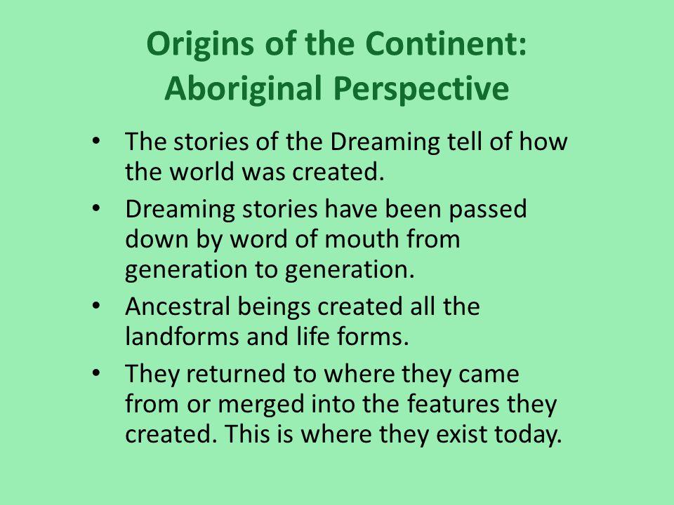 Origins of the Continent: Aboriginal Perspective