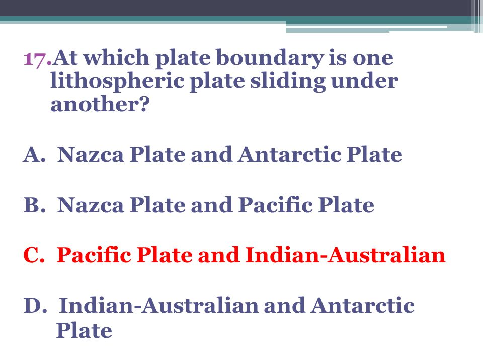 At which plate boundary is one lithospheric plate sliding under another