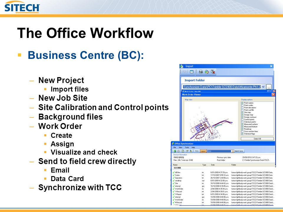 The Office Workflow Business Centre (BC): New Project New Job Site