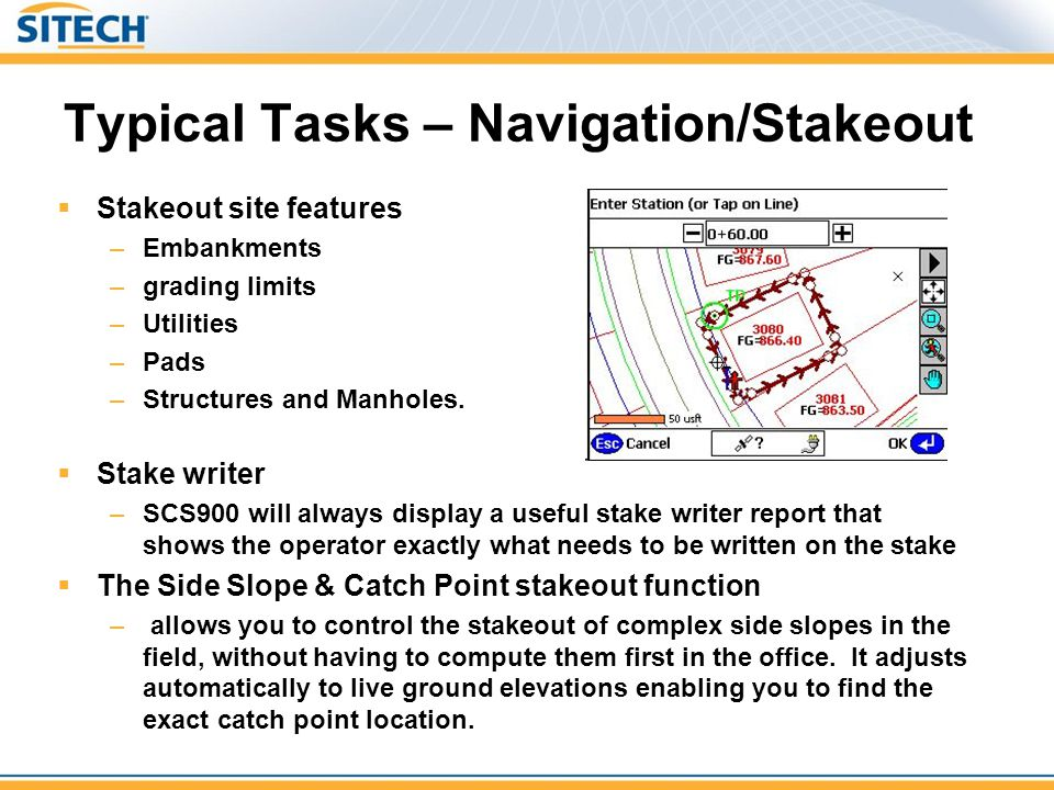 Typical Tasks – Navigation/Stakeout