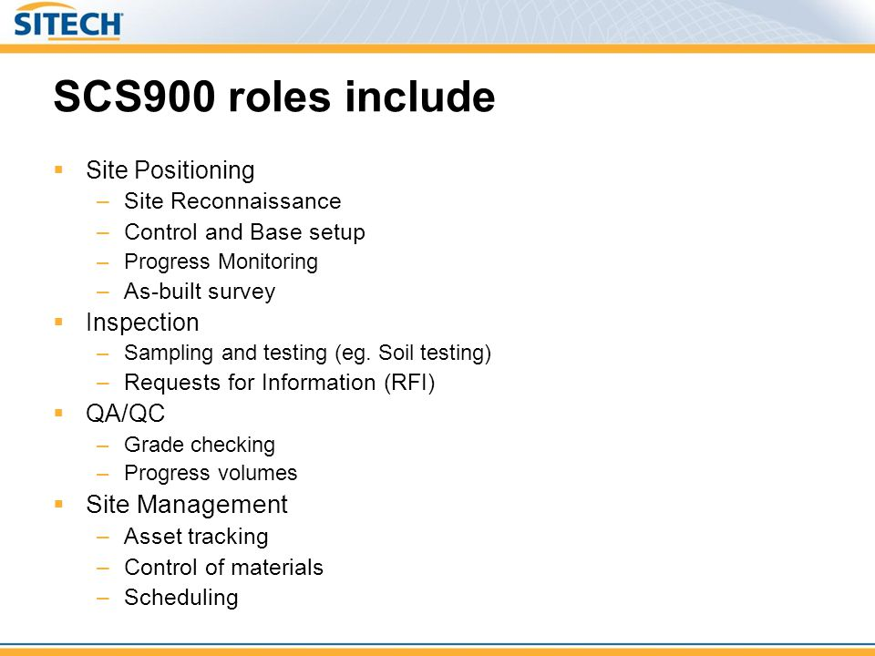 SCS900 roles include Site Management Site Positioning Inspection QA/QC