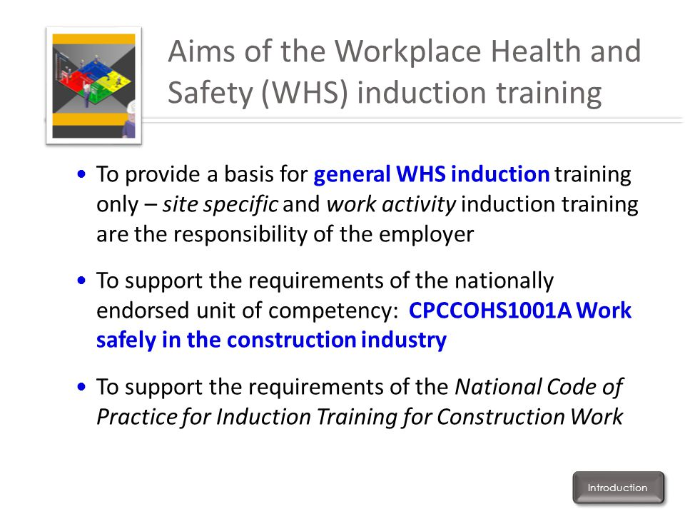 Aims of the Workplace Health and Safety (WHS) induction training
