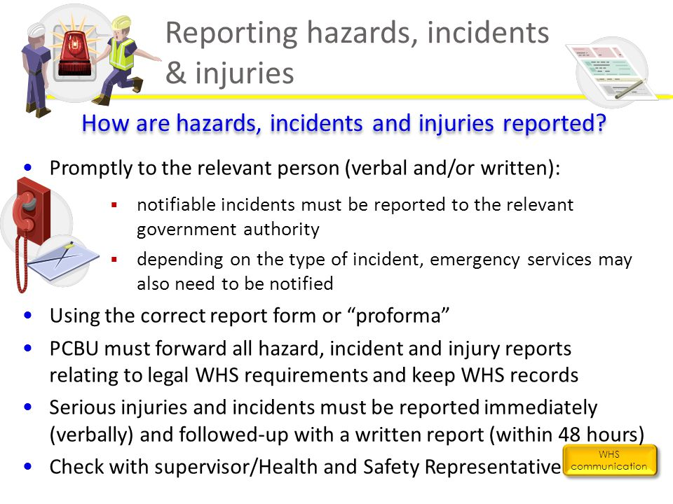 Reporting hazards, incidents & injuries