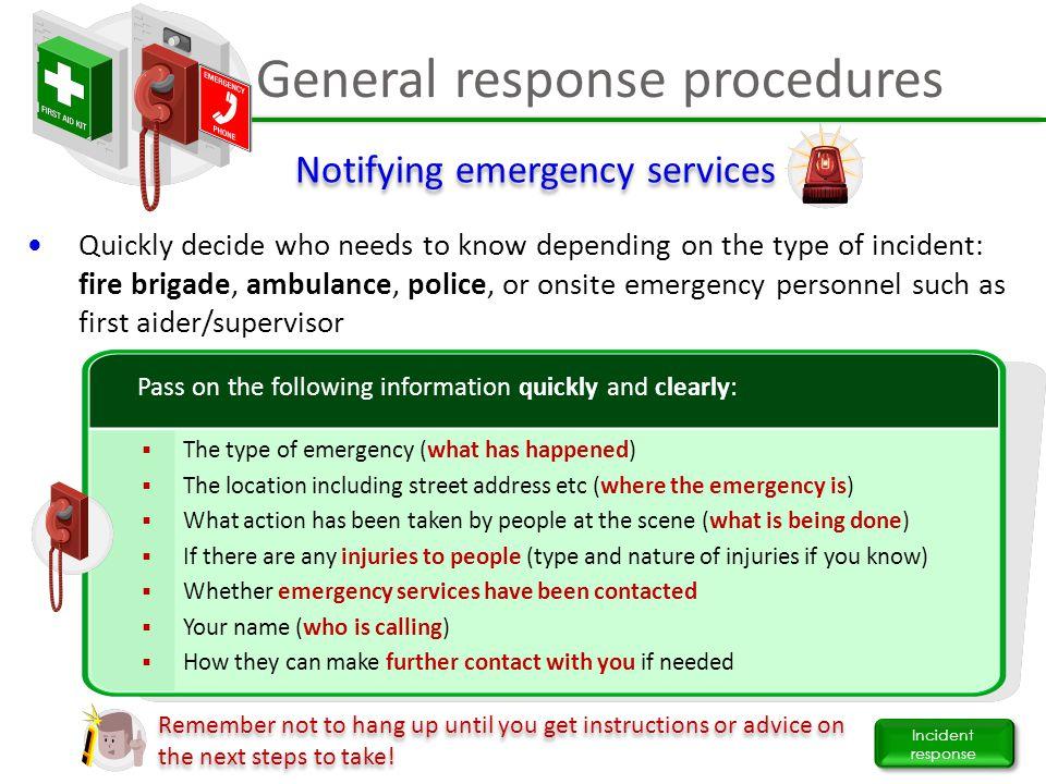 General response procedures