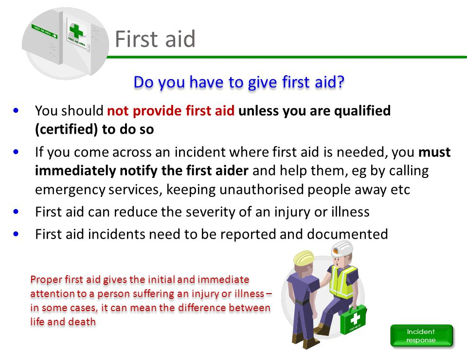Do you have to give first aid
