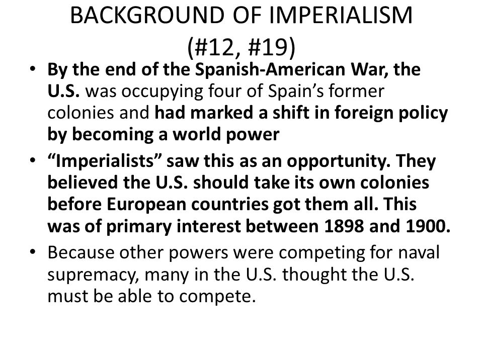 BACKGROUND OF IMPERIALISM (#12, #19)