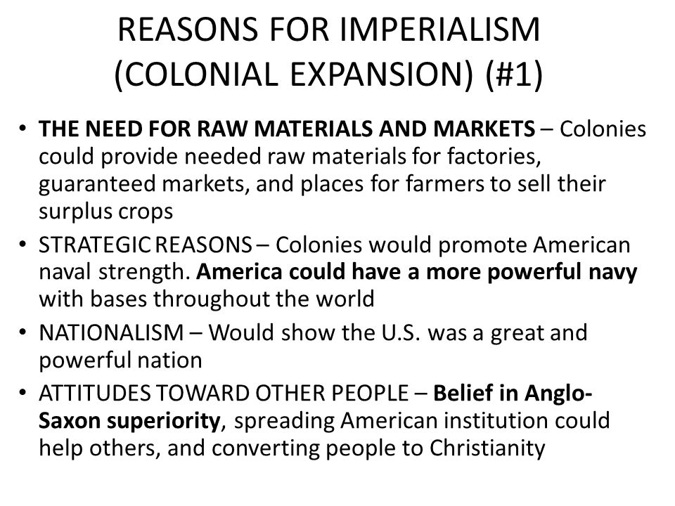 REASONS FOR IMPERIALISM (COLONIAL EXPANSION) (#1)