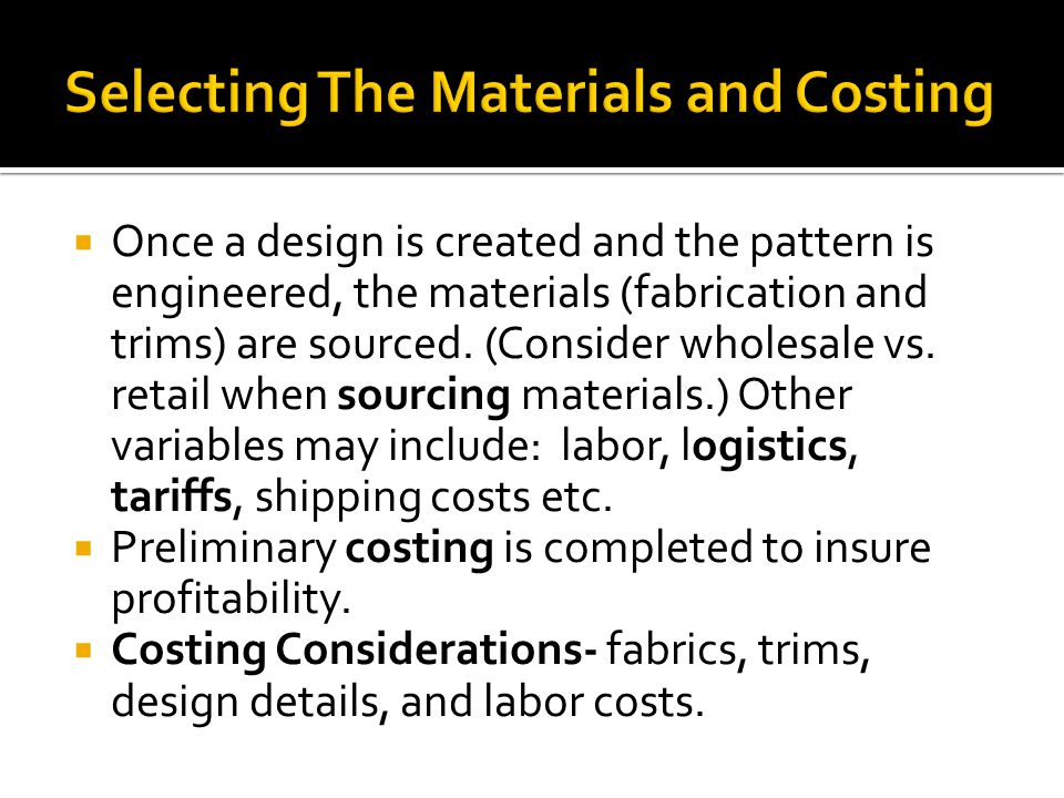 Selecting The Materials and Costing