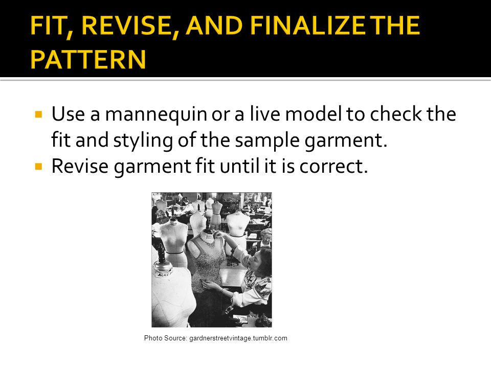 FIT, REVISE, AND FINALIZE THE PATTERN