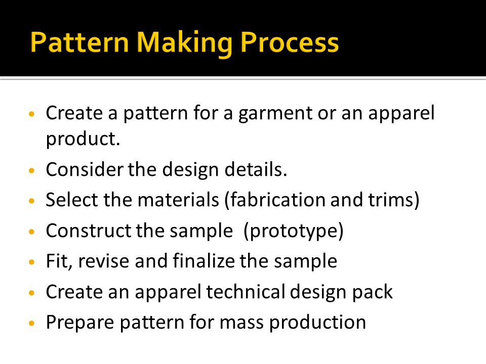 Pattern Making Process
