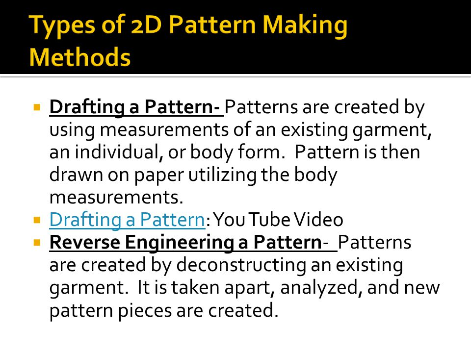 Types of 2D Pattern Making Methods