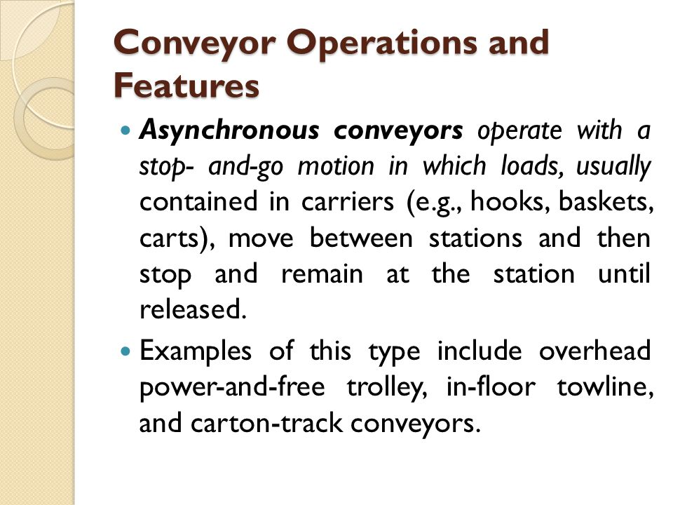 Conveyor Operations and Features