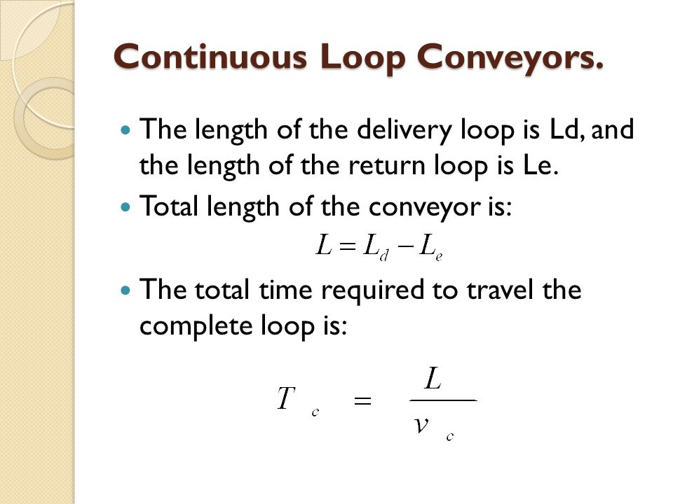 Continuous Loop Conveyors.