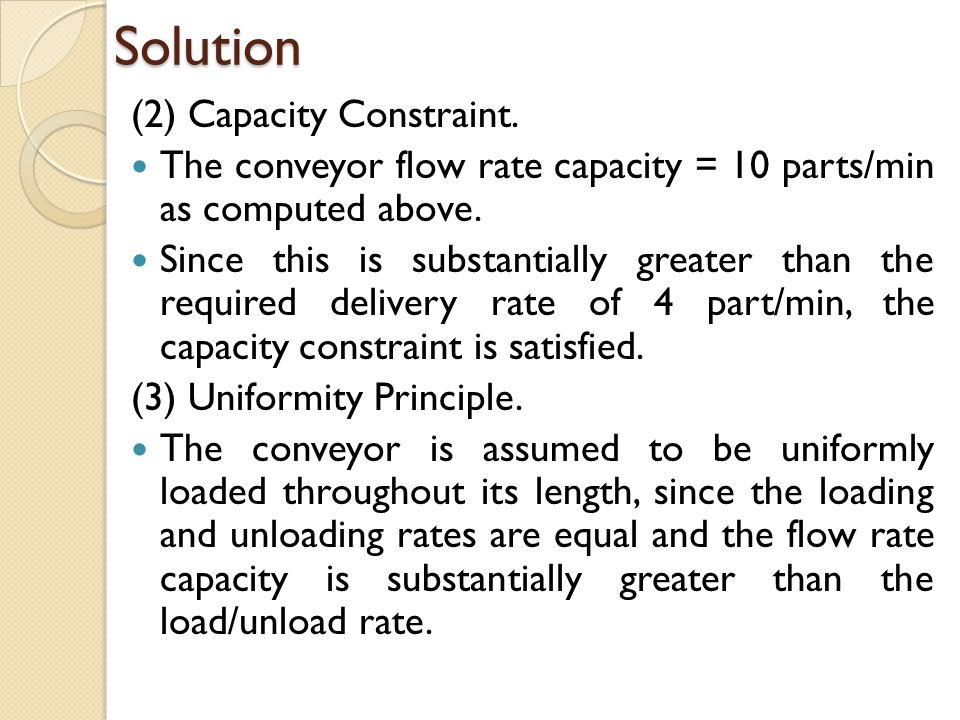 Solution (2) Capacity Constraint.