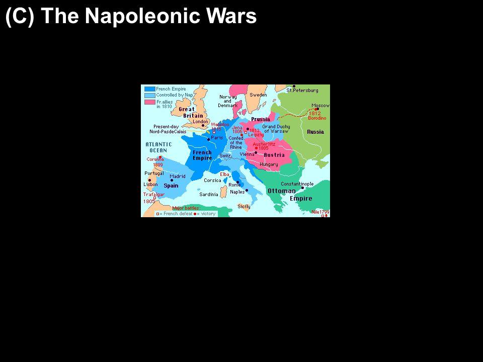 (C) The Napoleonic Wars