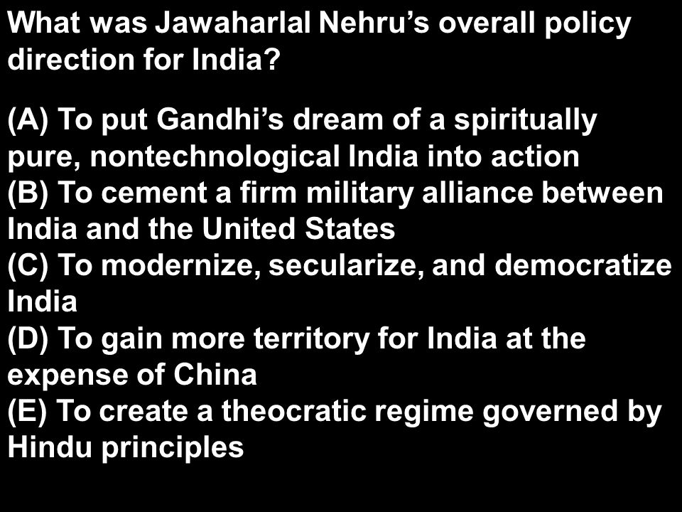 What was Jawaharlal Nehru's overall policy direction for India