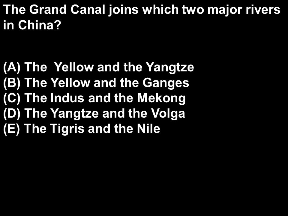The Grand Canal joins which two major rivers in China