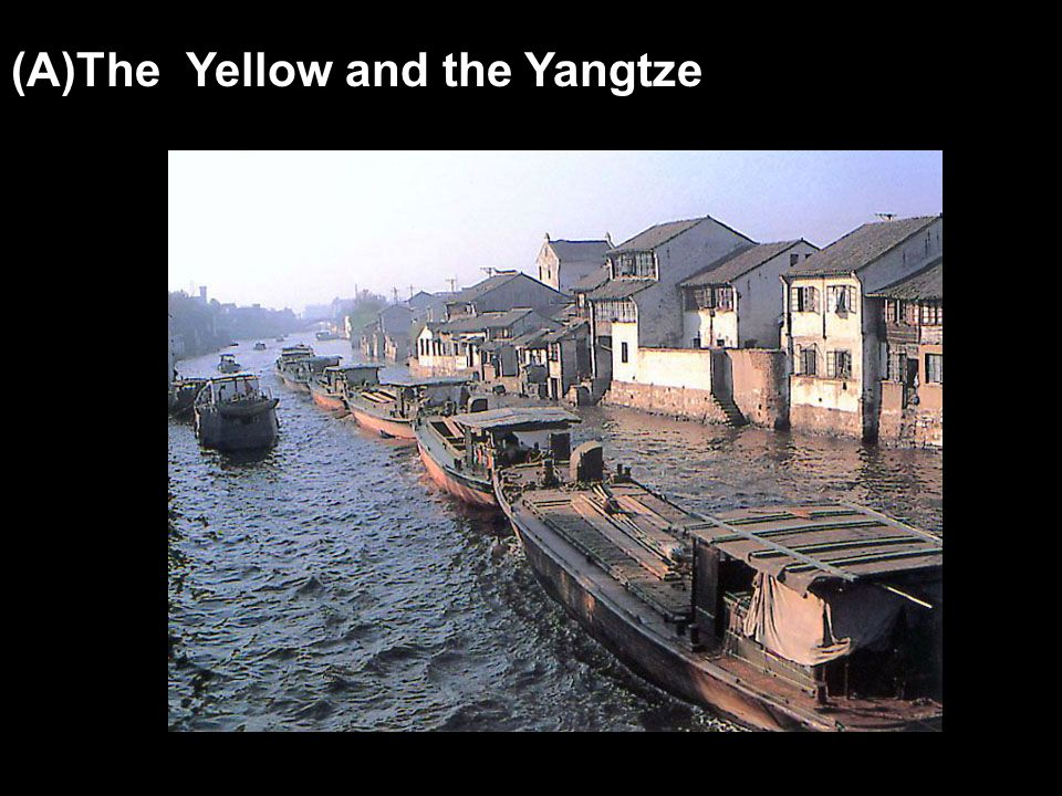The Yellow and the Yangtze