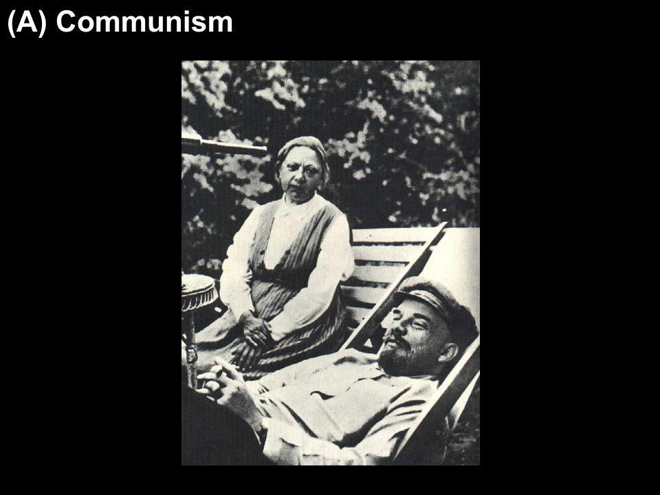 (A) Communism