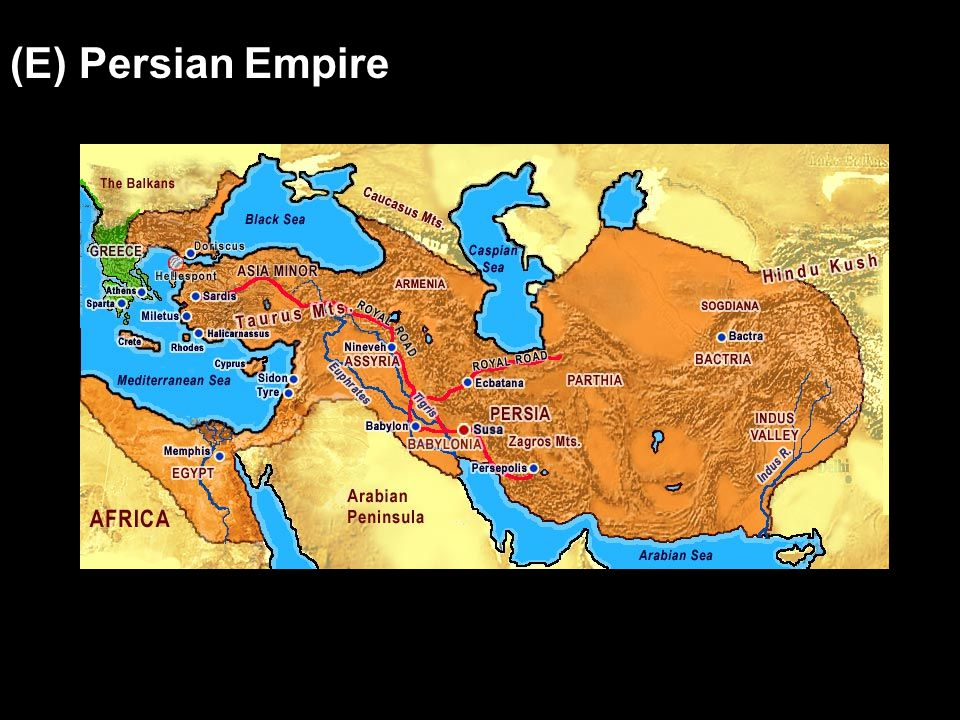 (E) Persian Empire