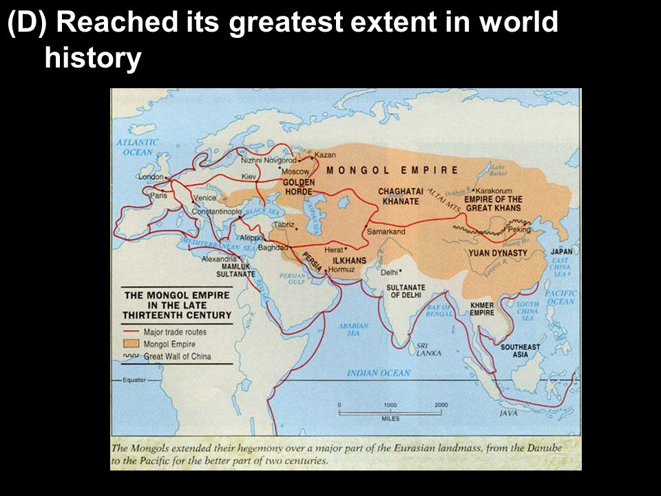 (D) Reached its greatest extent in world history
