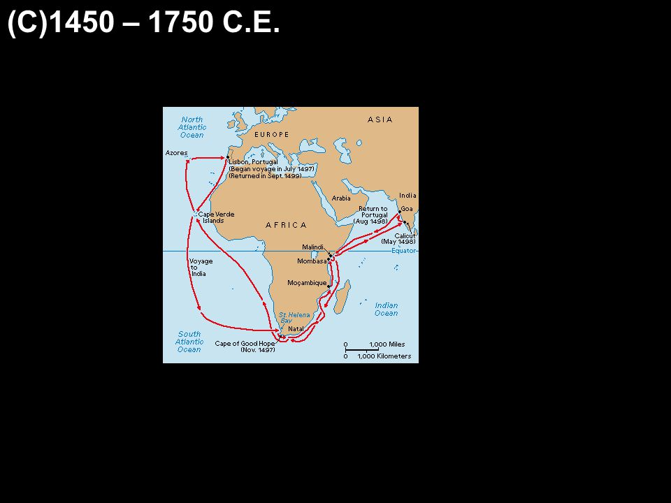 (C)1450 – 1750 C.E.
