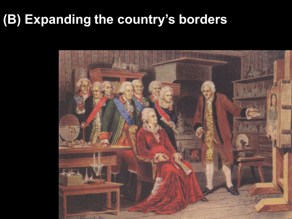 (B) Expanding the country's borders