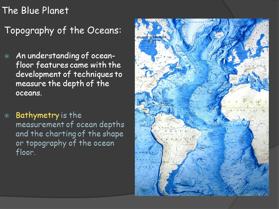 Topography of the Oceans: