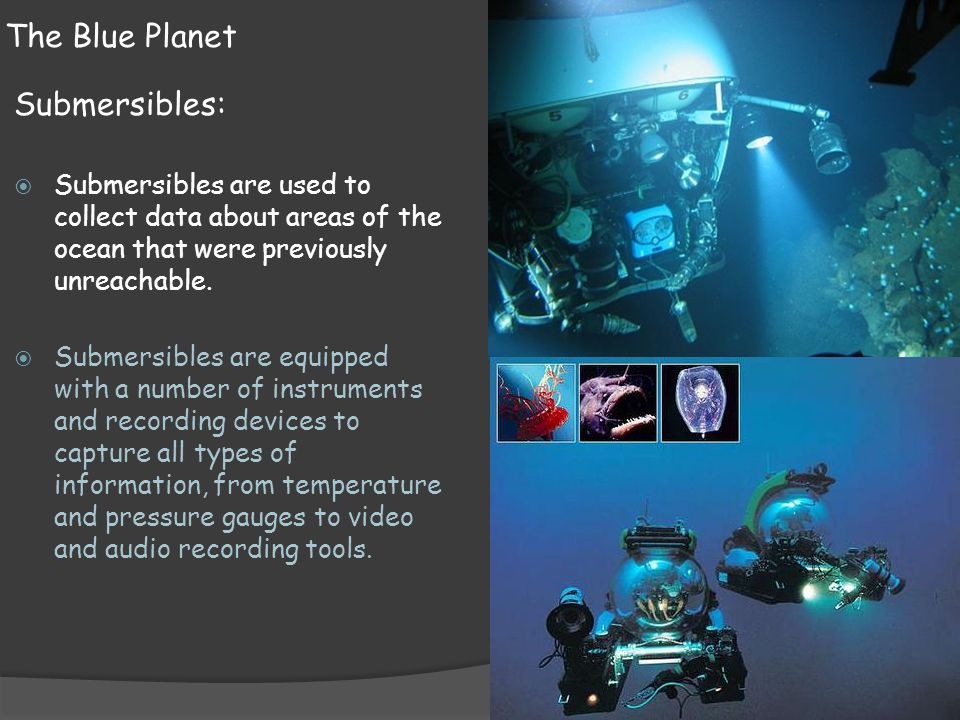 The Blue Planet Submersibles: