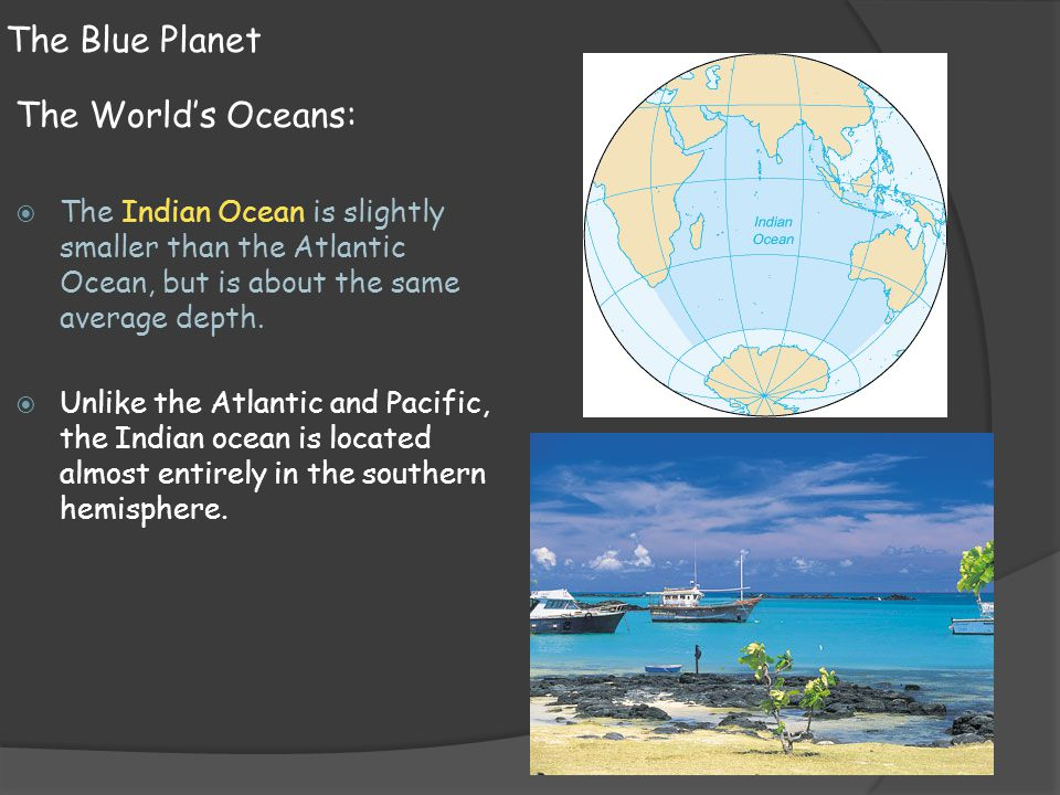 The Blue Planet The World's Oceans:
