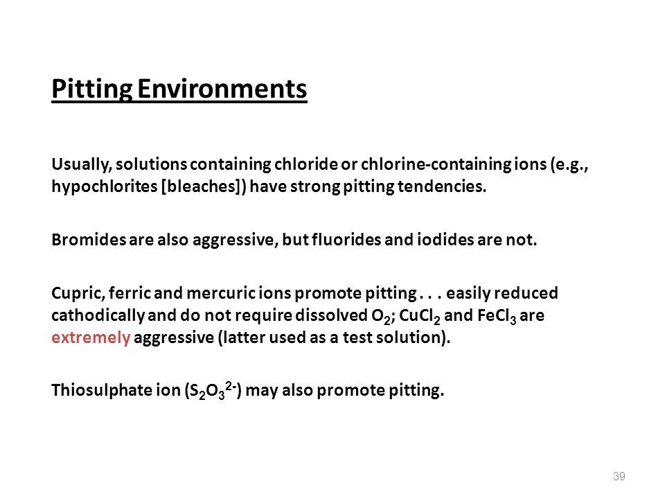Pitting Environments