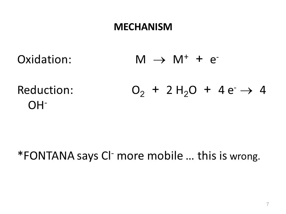 Reduction: O2 + 2 H2O + 4 e-  4 OH-