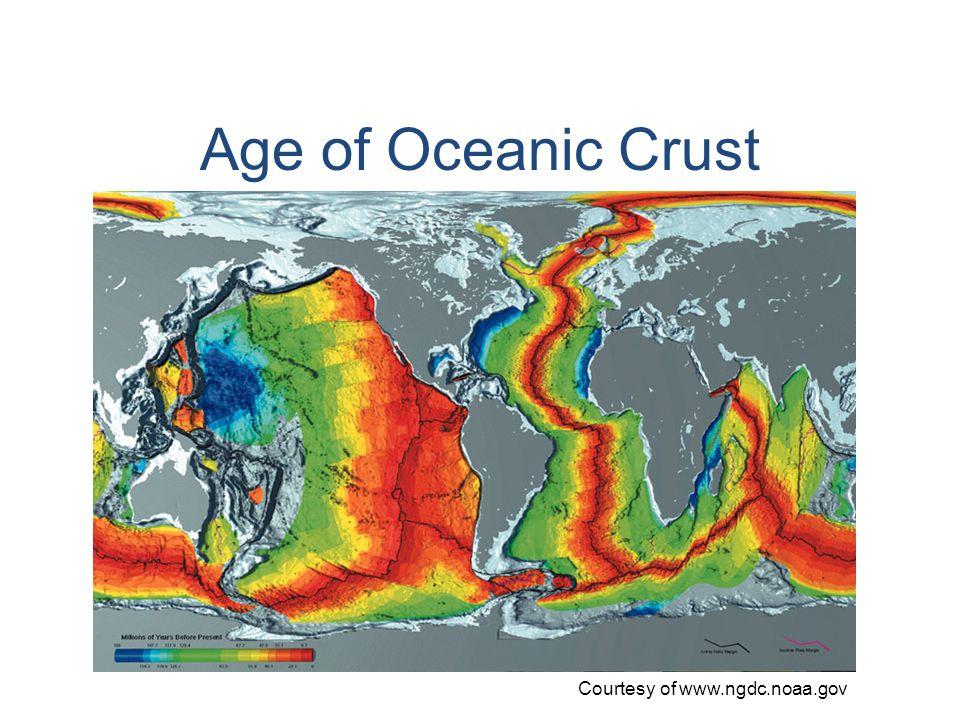 Age of Oceanic Crust Courtesy of www.ngdc.noaa.gov