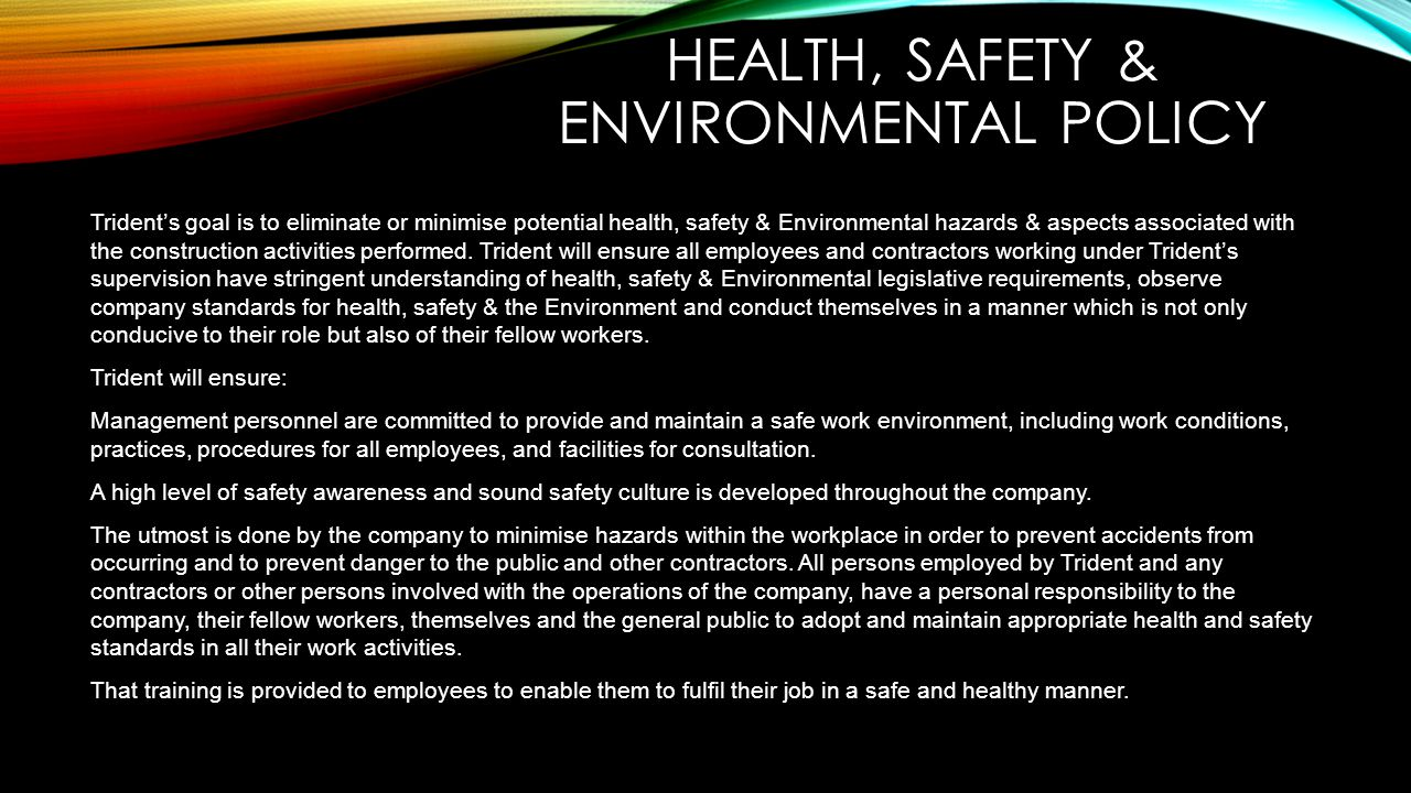 HEALTH, SAFETY & ENVIRONMENTAL POLICY