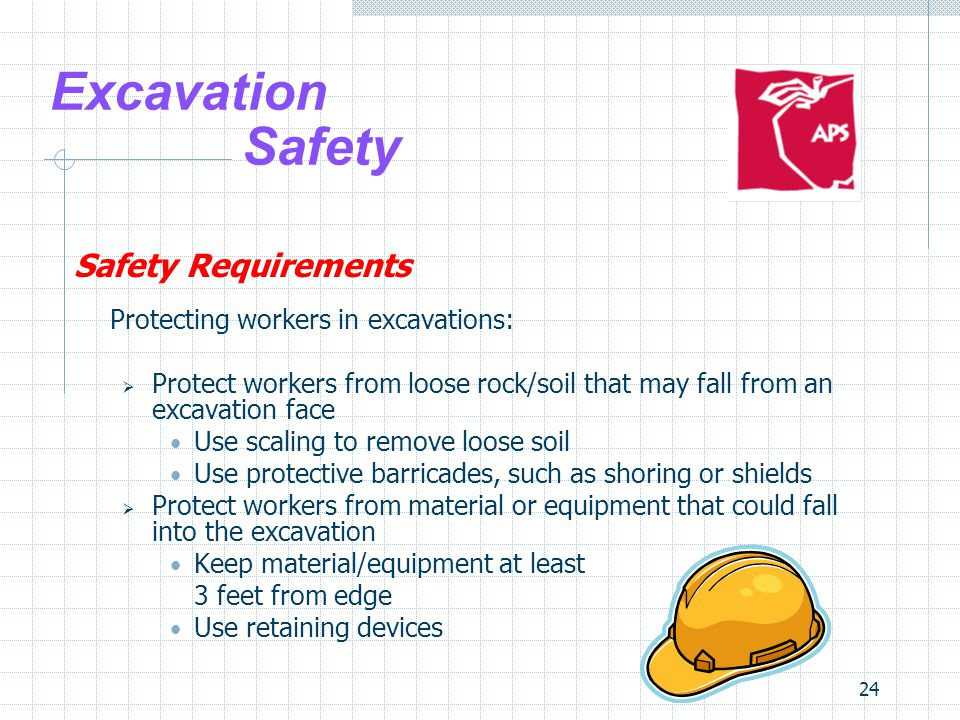 Excavation Safety Safety Requirements