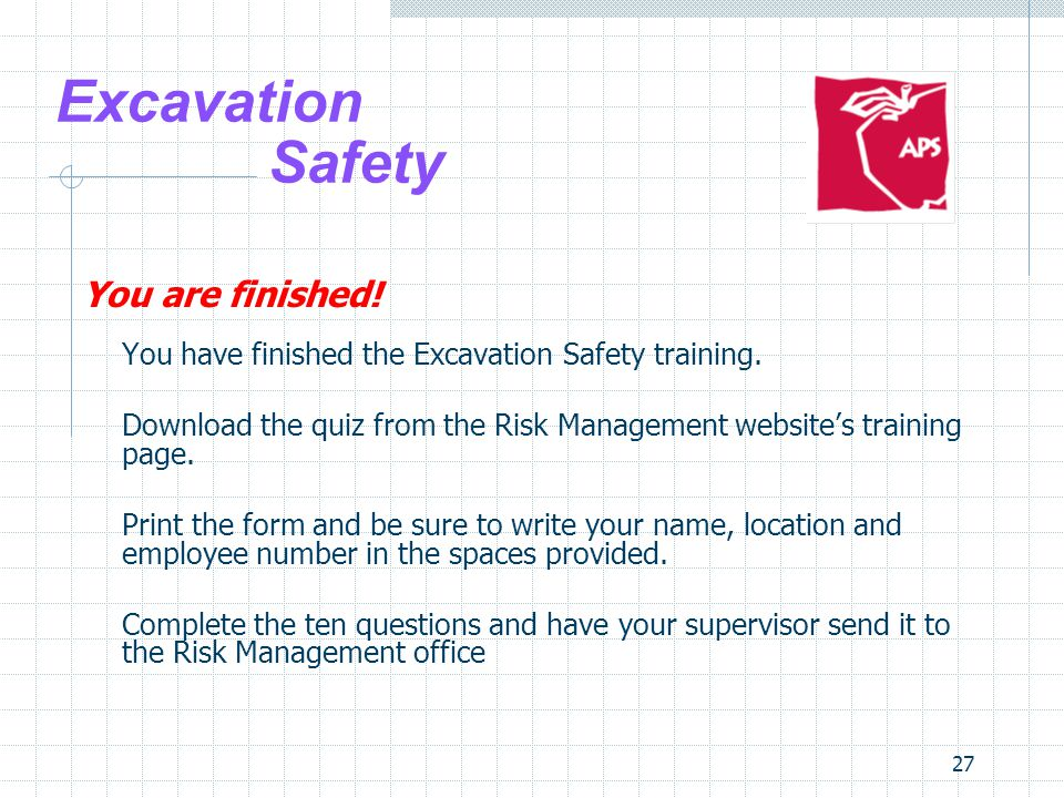 Excavation Safety You are finished!