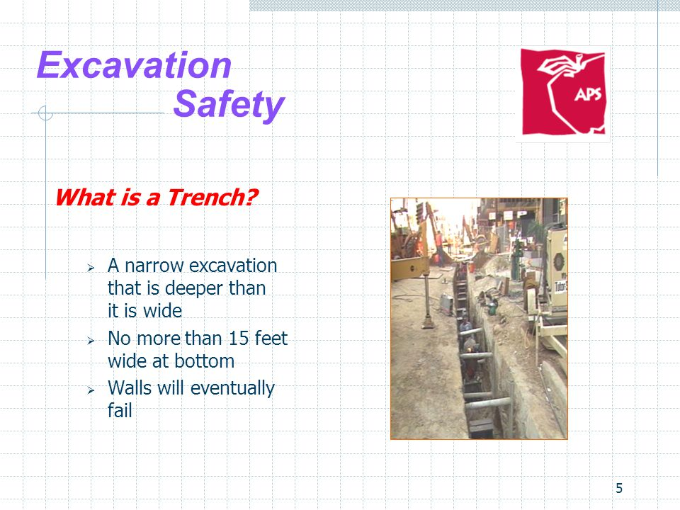 Excavation Safety What is a Trench