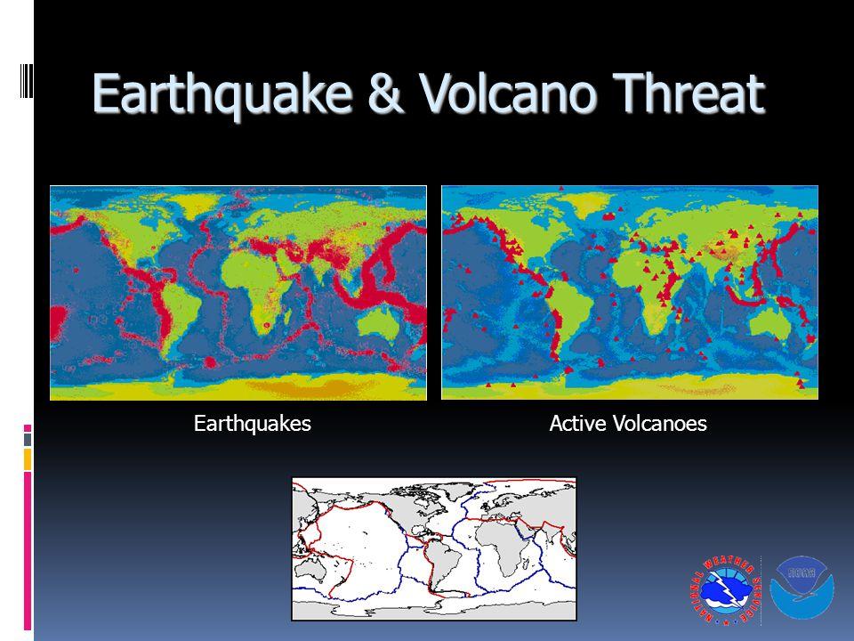 Earthquake & Volcano Threat