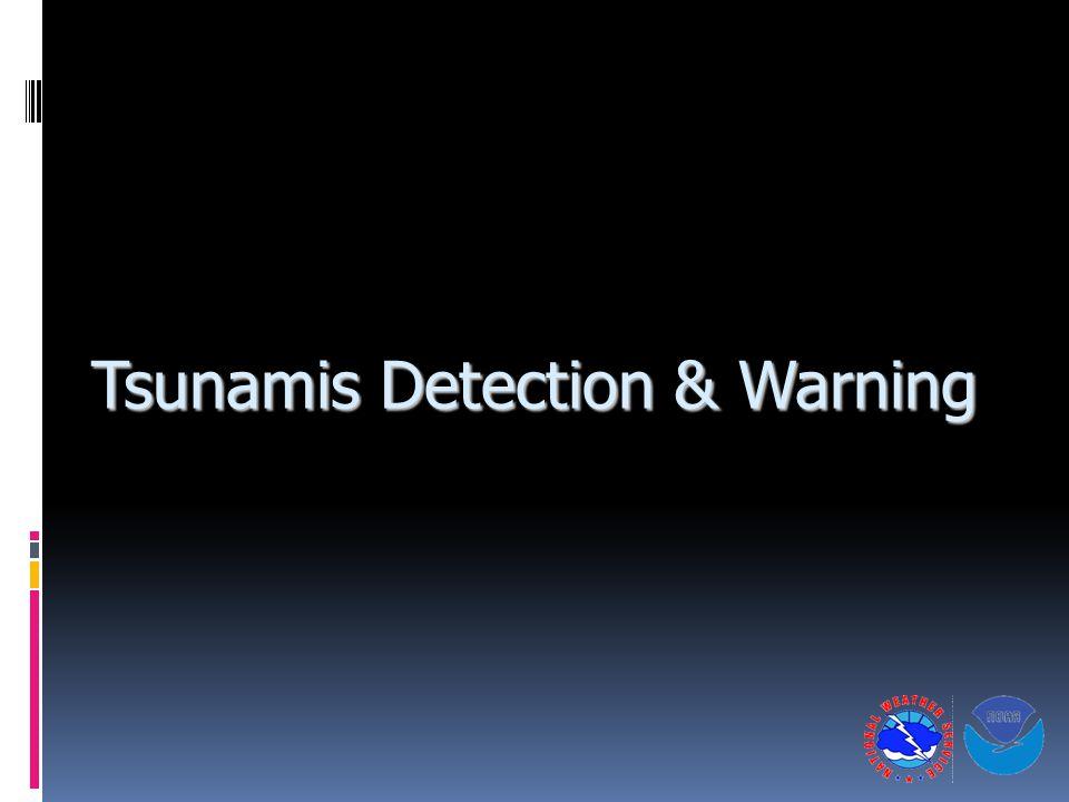 Tsunamis Detection & Warning