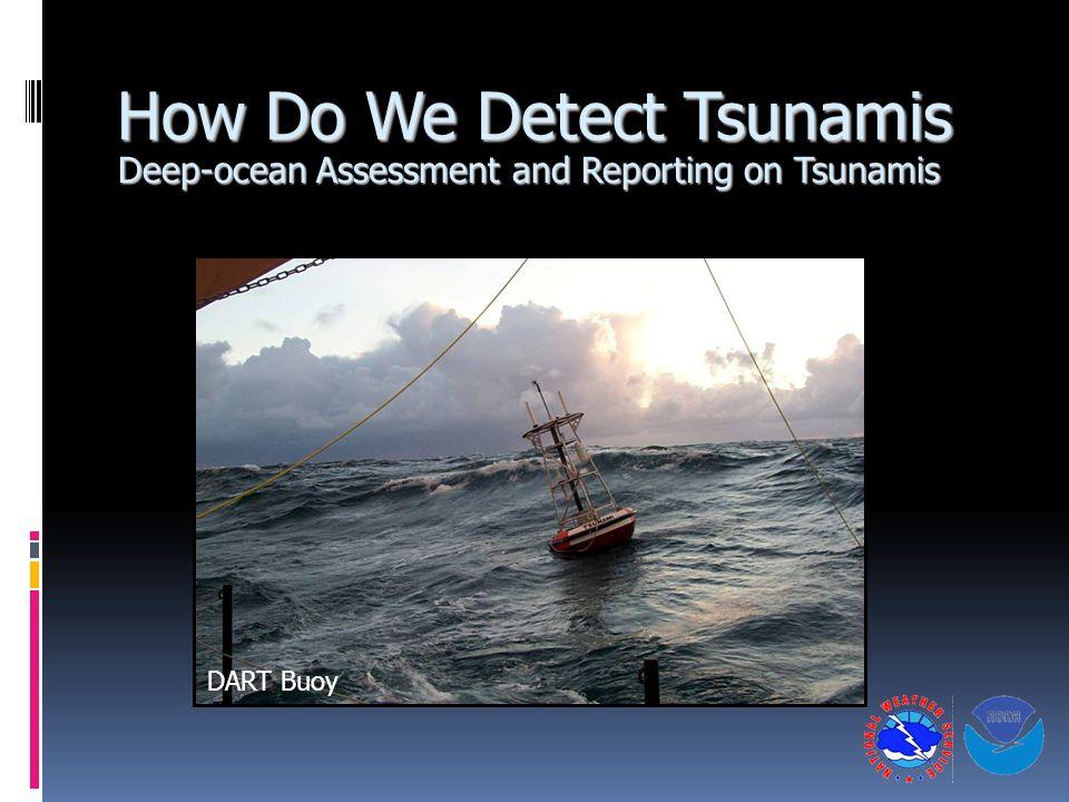 How Do We Detect Tsunamis