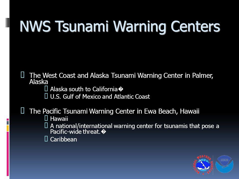 NWS Tsunami Warning Centers