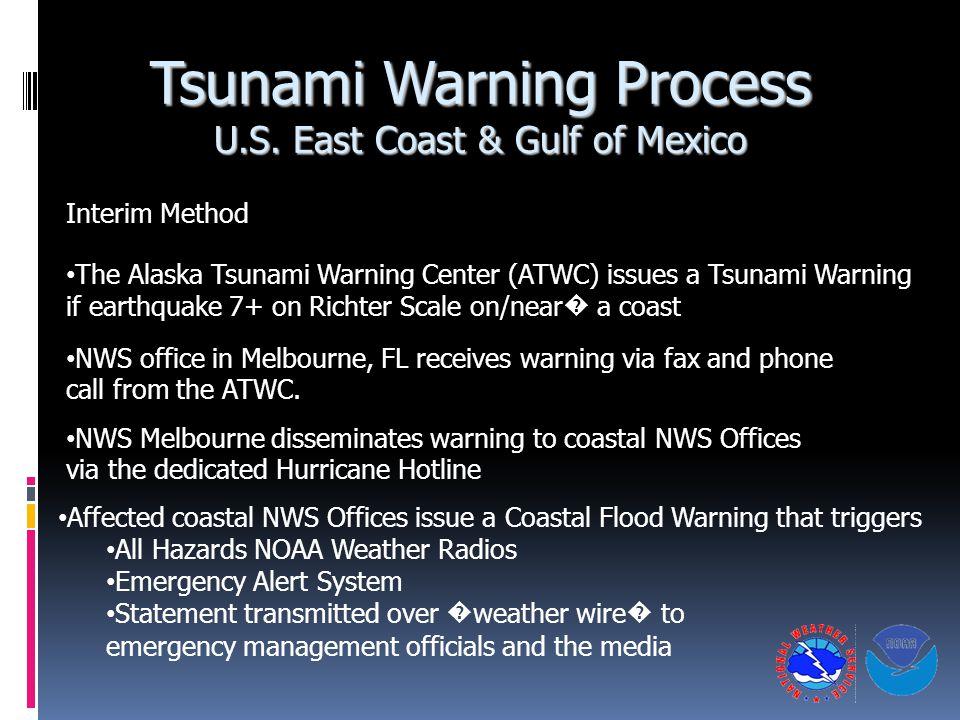 Tsunami Warning Process U.S. East Coast & Gulf of Mexico